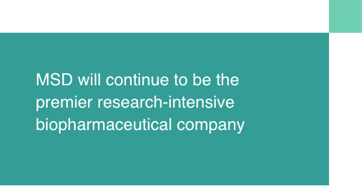 Merck will continue to be the premier research-intensive biopharmaceutical company
